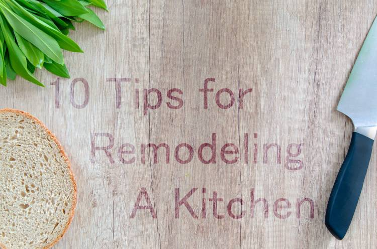 10 Tips For Remodeling A Kitchen